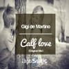 1  gigi de martino   calf love original mix