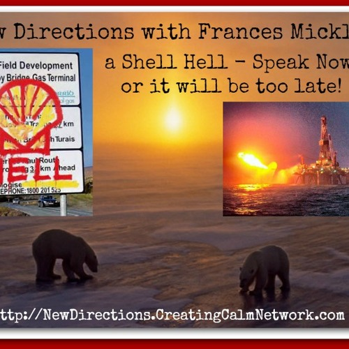 New Directions with Frances Micklem - Shell Hell - Speak Up Now!
