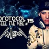 Protocol Feel The Vibe #15 (DJAriel-Lisboa)