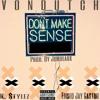 Don't Make Sense (Feat. Eliseo Jay Castro) Prod. By Jordeaux