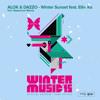 Alok & Dazzo - Winter Sunset feat. Ellie Ka (Hippocoon Remix)Green Valley Winter Music 2015 Anthem