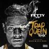 Fetty Wap - Trap Queen (Ft. Quavo & Gucci Mane)(Remix)