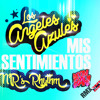 Angeles Azules - Mis Sentimientos ( Mr's Rhythm Moombahton RMX Preview )