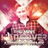 Thu Minh - Hangover - Amenking Remix [Ver.1] mp3