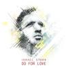 Do For Love - ISRAEL STARR