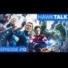 Avengers: Age of Ultron Review & Suicide Squad | HawkTalk Show Ep. 12