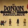 Donjon de Naheulbeuk Saison 1 Episode 4