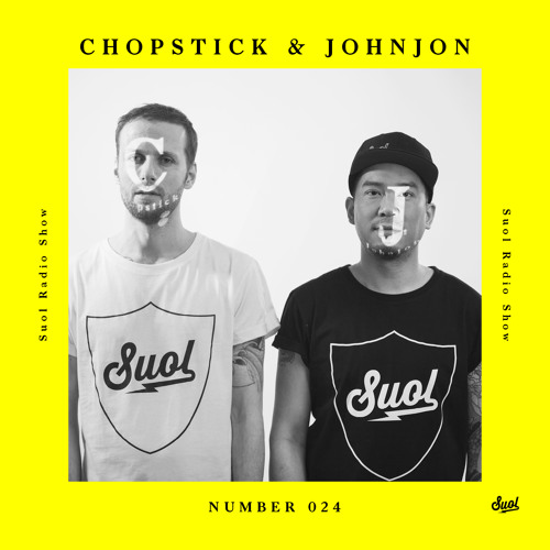 Suol Radio Show 024 - Chopstick & Johnjon