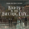 Nights in the Electric City: explaining London's divisions