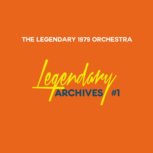04. The Legendary 1979 Orchestra - Your Eyes (Hey!)