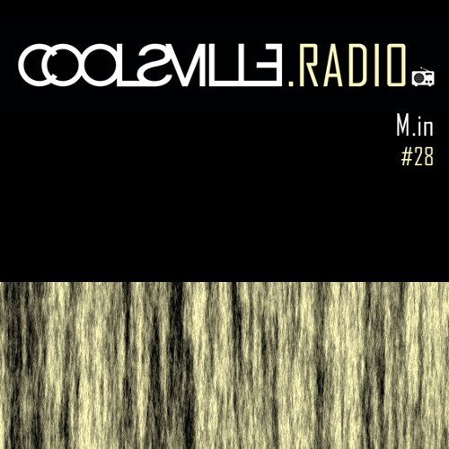 20.04.2015 - coolsville.radio on sceen.fm - M.in //Free DL//