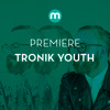 Premiere: Tronik Youth 'The Healer'