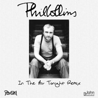 Phil Collins - In The Air Tonight ('Panski & John Skyfield Remix)