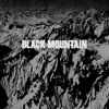 "Black Mountain - ""Druganaut"""