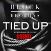 Tied Up (Remix)  - Vino World x E. Hoffa (w/ Dej Loaf)