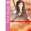 First Blush - Highlander Redeemed by Laurin Wittig