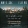 Mumford & Sons Wilder Mind Preview with Rita Houston