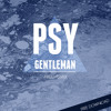 Psy - Gentleman (Arizo Remix) [Buy=Free Download]