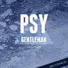 Psy - Gentleman (Arizo Remix) [Buy=Free Download]