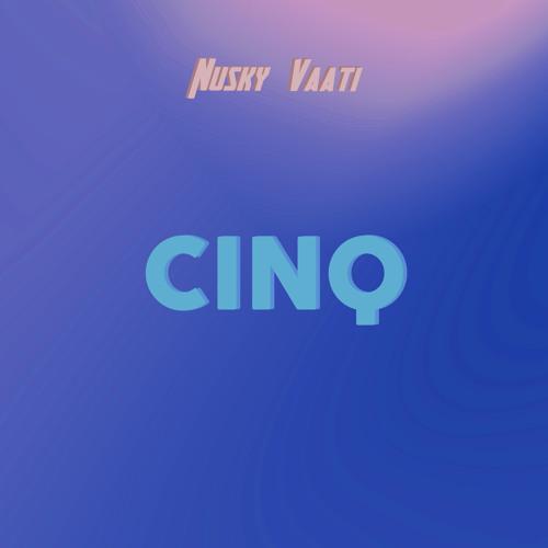 Nusky & Vaati - Cinq
