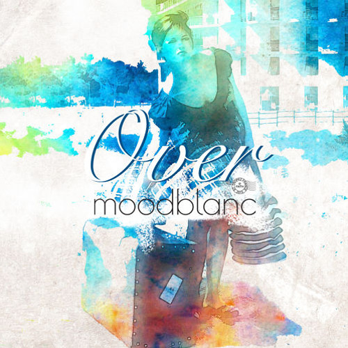 Moodblanc - Over (Bösser & Wohde Endless Summer Mix)