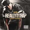 Frontstreet - Really In The Trap (Dirty) prod by T Black The HitMaker