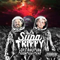 Supa Sortahuman x Trippy the Kid - Experiment85:MoonHuman23 ft. Noah23 and Derek Dean