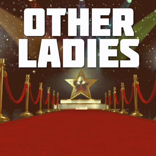 Other Ladies