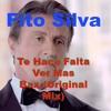 Fito Silva - Te Hace Falta Ver Mas Bax (Original Mix)[FREE DOWNLOAD IN THE DESCRIPTION]