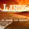Lando H - Te Amaré Por Siempre
