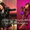 Here We Remember December Again - Demi Lovato Mashup (Part 2)