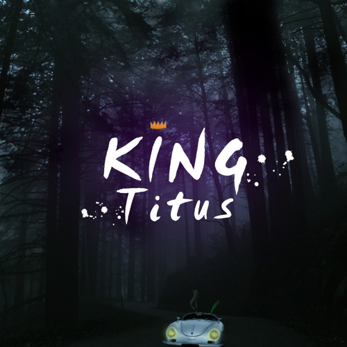 KING TITUS (featuring ThisisDA)