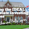 BP Podcast 121: Creating The IDEAL Real Estate Investing Business With Andrew And Phillip Syrios