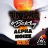 Tim Ismag - 8bit King (Alpha Noize Remix) BUY=FREE DOWNLOAD