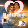 Gabbar Is Back   Teri Meri Khani (Club Mix) DJ Nkd & DJ Ankur