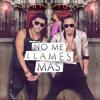 No Me Llames Mas - Kent y Tony
