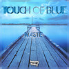 Naste - Touch of Blue mp3