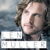 Len Muller - Iets Om In Te Glo - Teaser