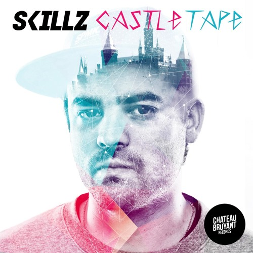 SKiLLZ - Castle Tape (Free Download)