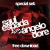 Saul Espada B2B Angelo Dore - Special Set - Free Download