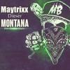 Maytrixx - Dieser Montana mp3