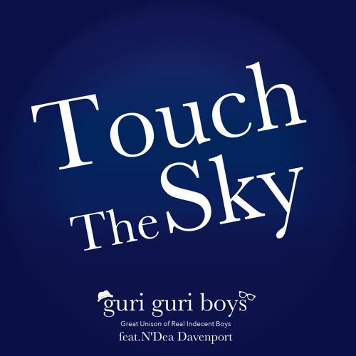 Touch The Sky(Original Mix)