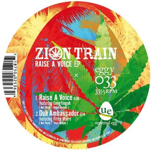 Zion Train 'Raise A Voice' EP EGGY033