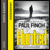 Hunted, By Paul Finch, Read by Paul Thornley