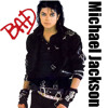 Bad ---- Michael Jackson (downloadable)