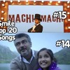 Smile Top 20 Songs - Song Of The Week # No.14 & NO.15