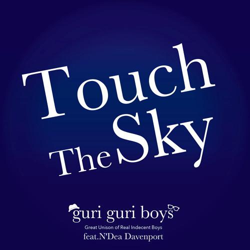 guri guri boys feat. N'Dea Davenport - Touch The Sky (Namy Remix) - PREVIEW