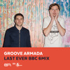 Groove Armada / BBC 6 Mix / March 2015