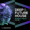 Deep & Future House vol. 1 - NI MASSIVE presets