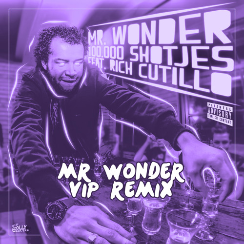 100.000 Shotjes (Mr. Wonder's VIP Remix)